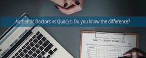 Authentic Doctors vs Quacks