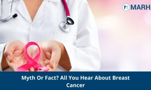 13 Myths Around Breast Cancer