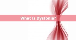 Dystonias