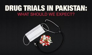 COVID-19 Drug Trial In Pakistan: What Should We Expect?