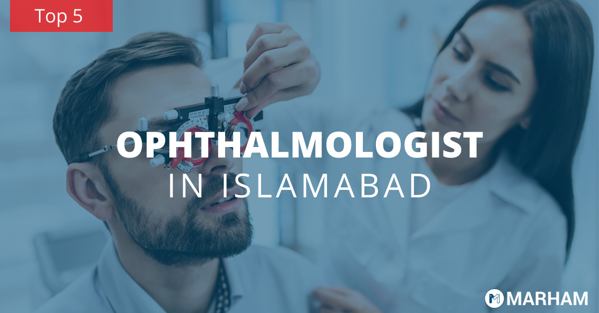 top 5 eye specialists in Islamabad