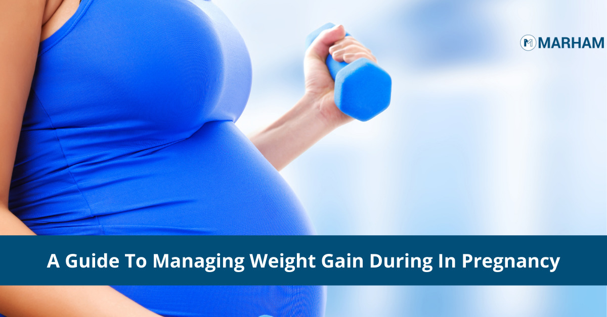 A Guide To Managing Weight Gain During In Pregnancy