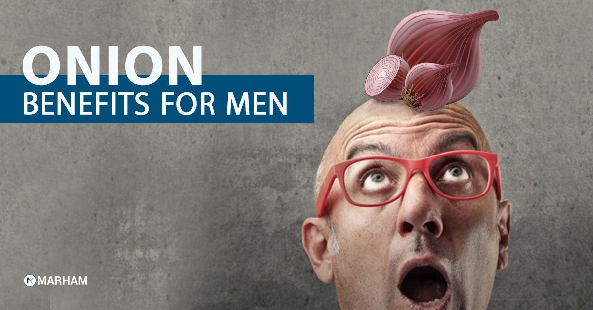 Onion benefits for men