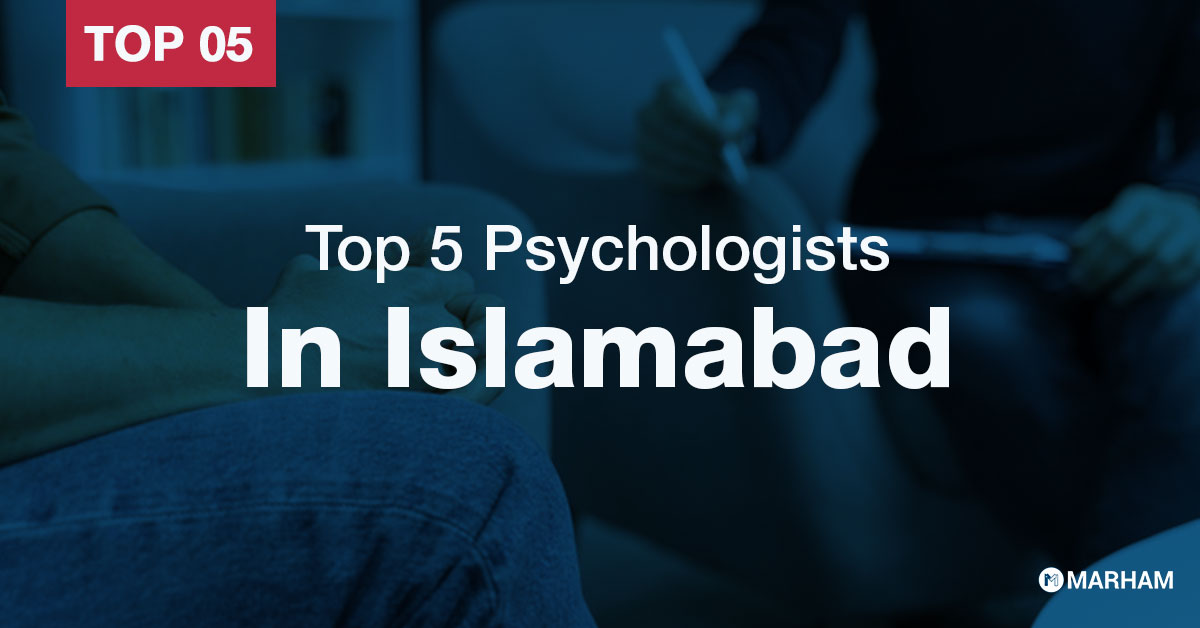 top 5 psychologists in Islamabad