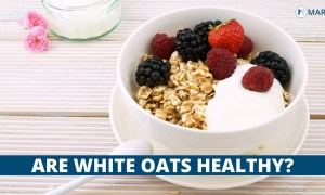 Are White Oats Healthy?