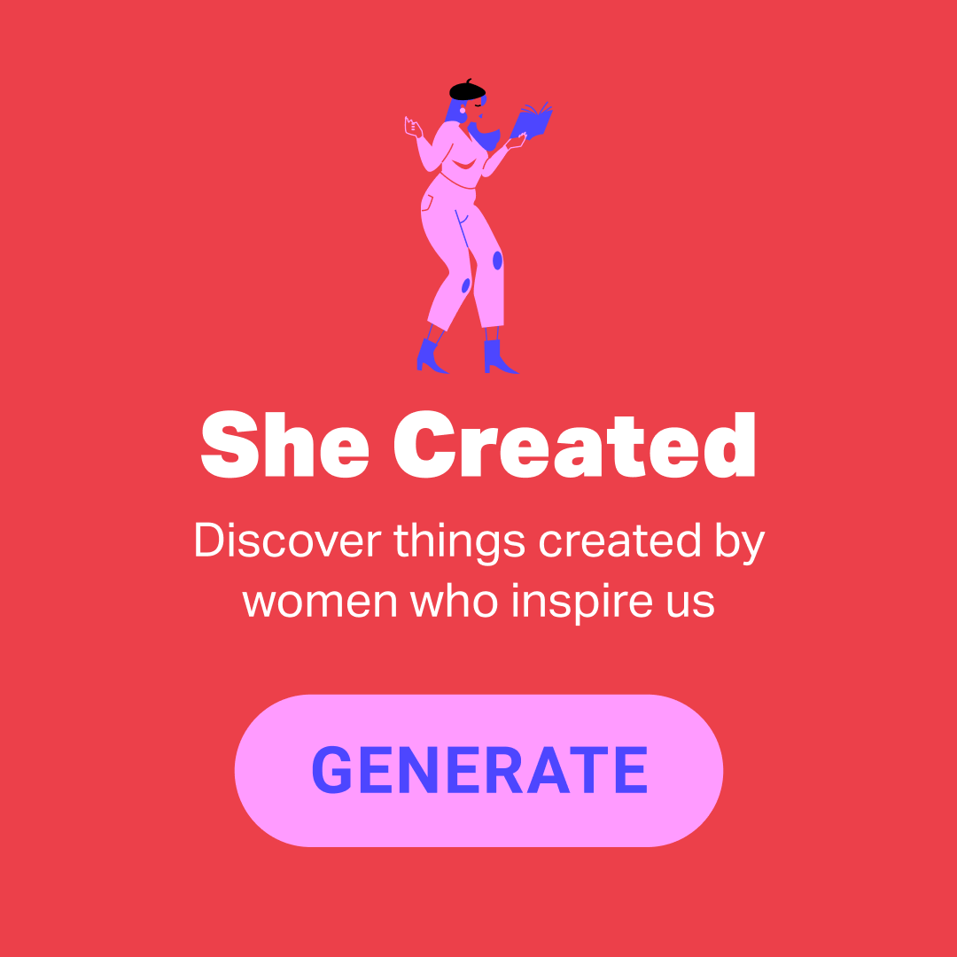 She Created