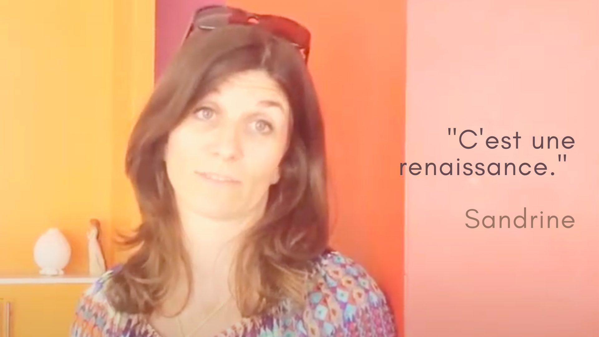 Un témoignage coaching oser au coeur de soi par Sandrine.