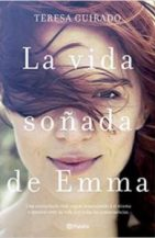 Vida soñada de Emma, Teresa Guirado