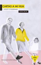 Cosas de las que preocuparse, en las Cartas a mi hija, de Scott Fitzgerald.