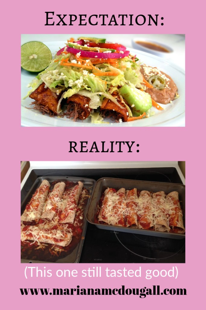 Mexican-inspired vegetarian enchilada expectation versus reality www.marianamcdougall.com