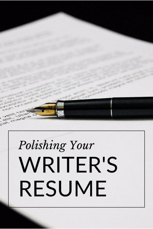 Polishing Your Writer's Resume