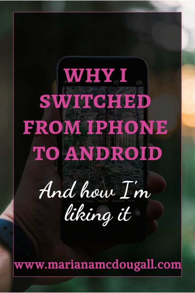 Why I switched from iphone to android and how i'm liking it