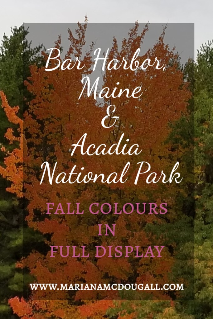 Bar Harobr, Maine, & Acadia National Park: Fall colours in full display, www.marianamcdougall.com, colourful trees in background