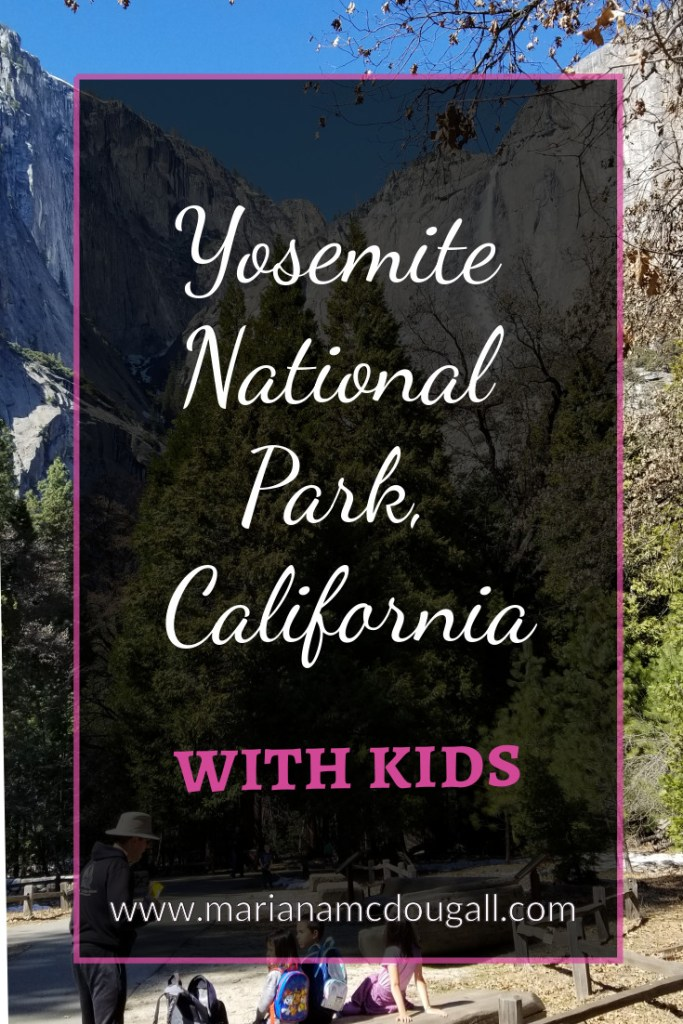 Yosemite National park, California, with kids, www.marianamcdougall.com. Picture of mountains and waterfall in the background