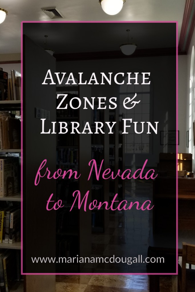 Avalanche Zones & Library Fun from Nevada to Montana. Background photo by Mariana Abeid-McDougall shows the Twin Falls library book stacks, desks to the right, and a high arched window in the back.