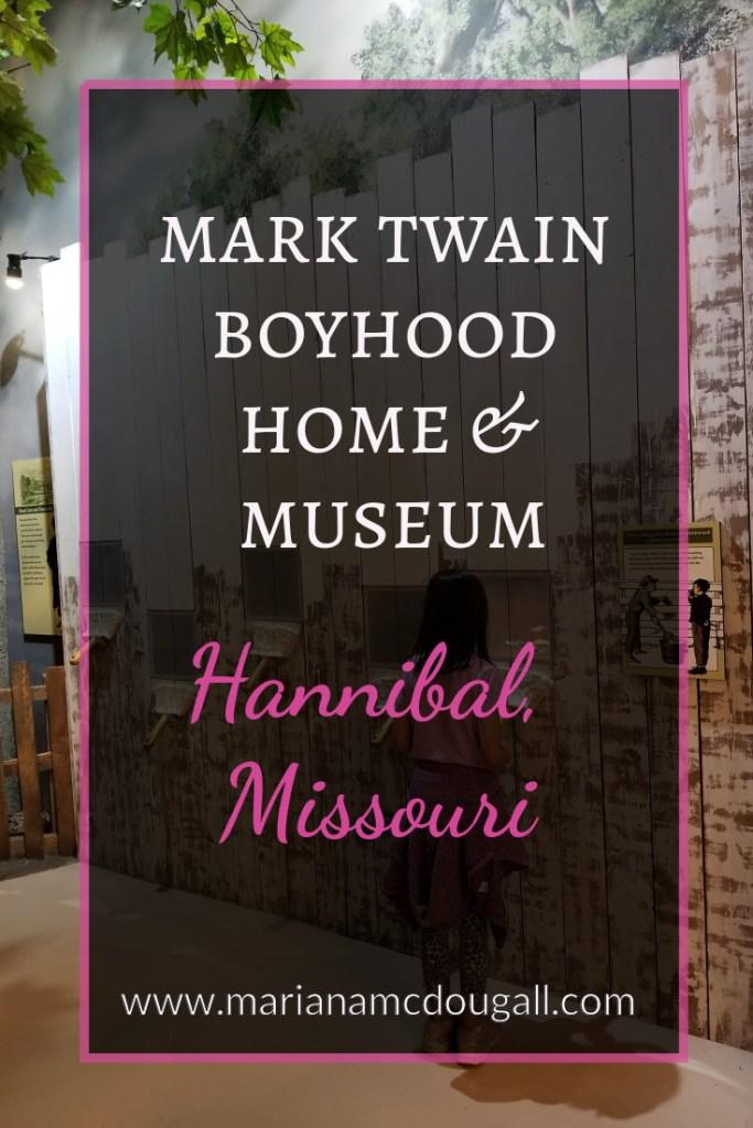 Mark Twain Boyhood & Museum, Hannibal, Missouri