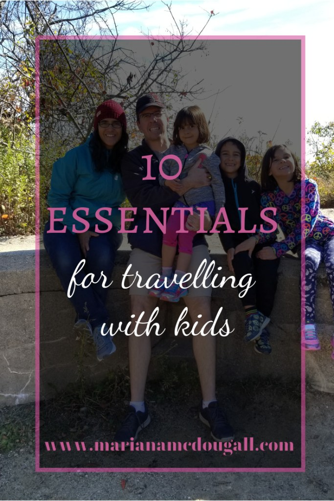 10 Essentials for Travelling with Kids on www.marianamcdougall.clom