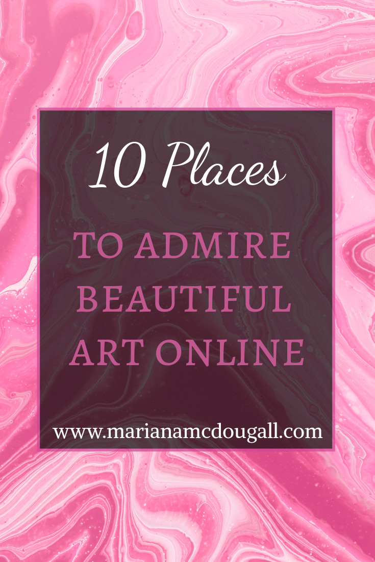 10 Places to admire beautiful art online, www.marianamcdougall.com. Background photo of an abstract painting by Paweł Czerwiński