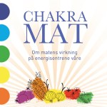 Chakramat – Bruk maten som et verktøy til helbredelse