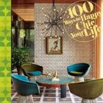 100 Ways to Happy Chic Your Life av Jonathan Adler
