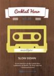 SPILLELISTEN-Cocktail-Hour-Vol.-48-Slow-Down