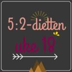 Forslag til 5:2-diett dagsmeny for 2 av ukens dager, uke 18