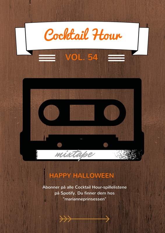 BLOGG mariannedebourg.no - MIN SPILLELISTE TIL HALLOWEEN-FESTEN: Cocktail Hour Vol. 54 HAPPY HALLOWEEN