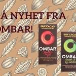 Rå nyhet fra Ombar!