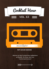 Cocktail Hour Vol. 63 – RIP David Bowie