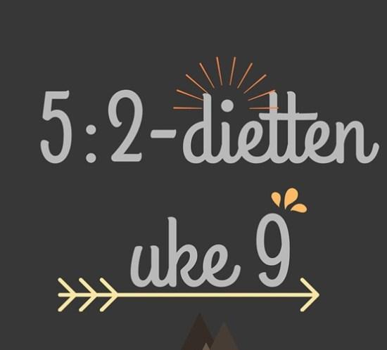Menyforslag på 5-2-dietten for uke 9 - 2016 kopi