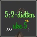 Forslag til 5:2-diett dagsmeny for 2 av ukens dager, uke 5 – 2016