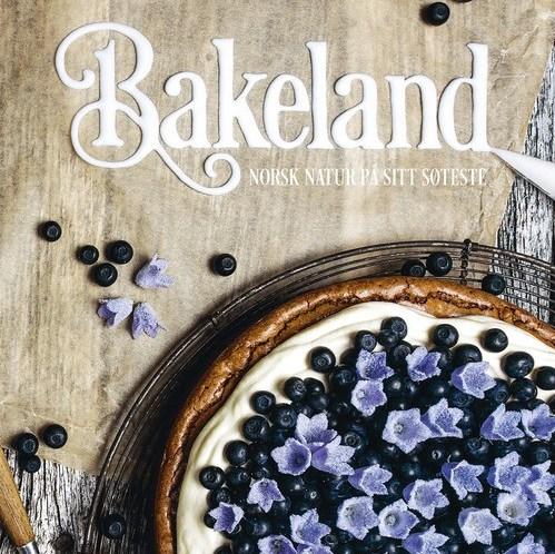 BOKOMTALE - Bakeland - Norsk natur på sitt søteste