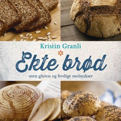 Ekte brød – uten gluten og ferdige melmikser