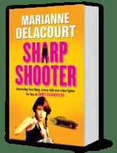 Marianne Delacourt (aka Marianne de Pierres)'s Sharp Shooter