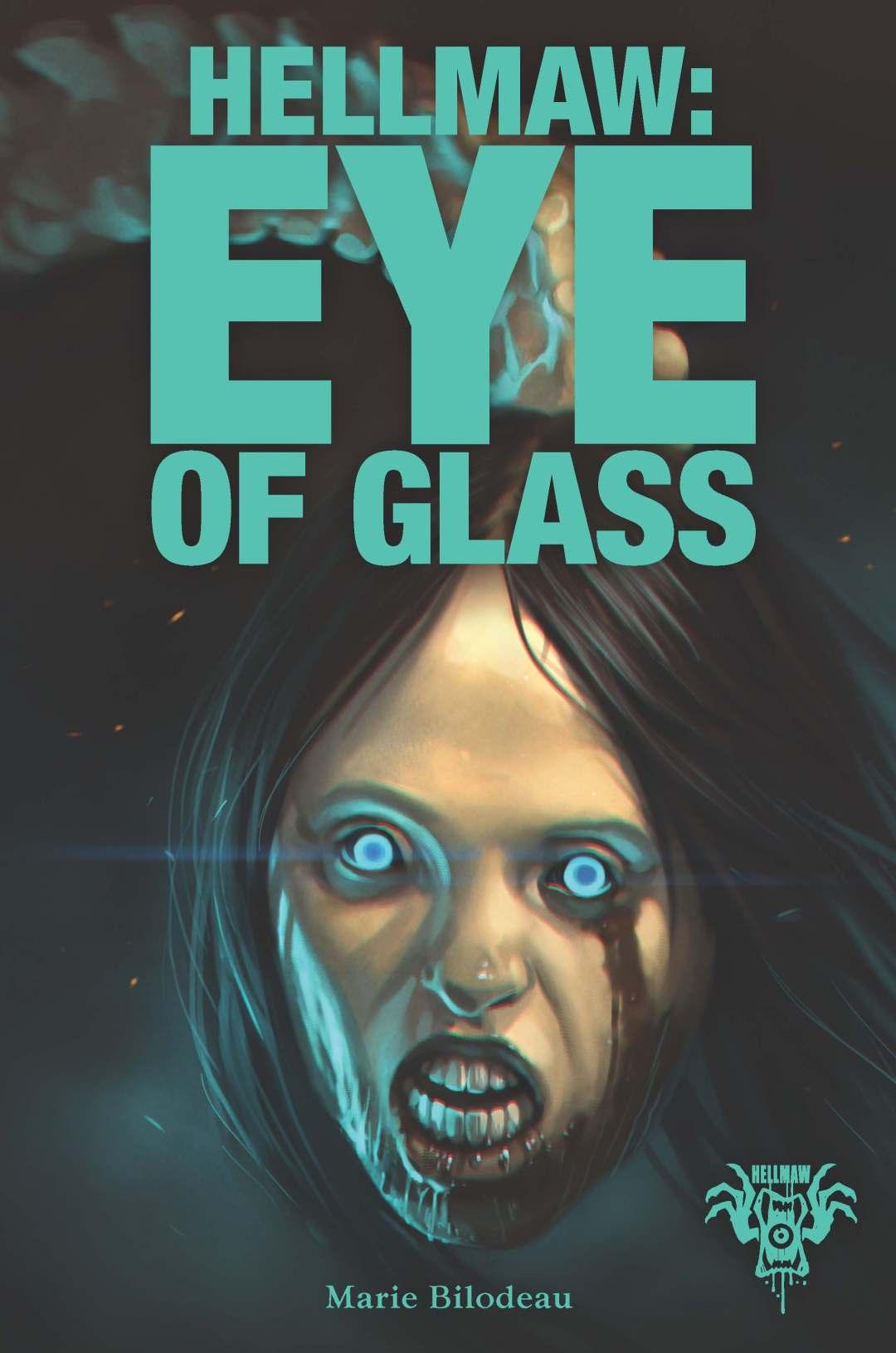 Hellmaw: Eye of Glass
