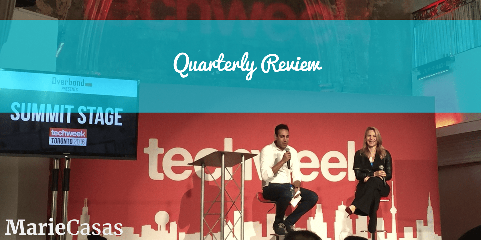 My Q3 2016 Review - Photo of Techweek Toronto