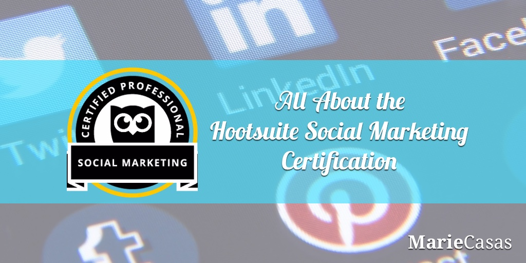 all about hootsuite social marketing certification