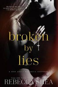 Book review: Broken by Lies ~ Rebecca Shea