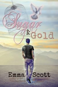 Book review + excerpt: Sugar & Gold ~ Emma Scott