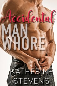 Book review: Accidental Man Whore ~ Katherine Stevens