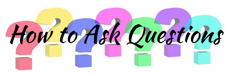 How to Ask Questions that Lead to the Answers you Want