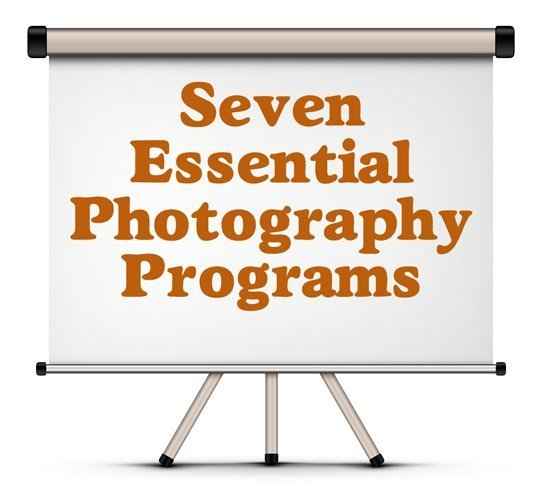 Seven Essential Photography Programs