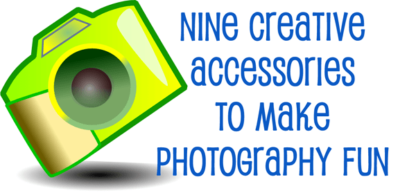 Creative Accessories to Make Photography Fun