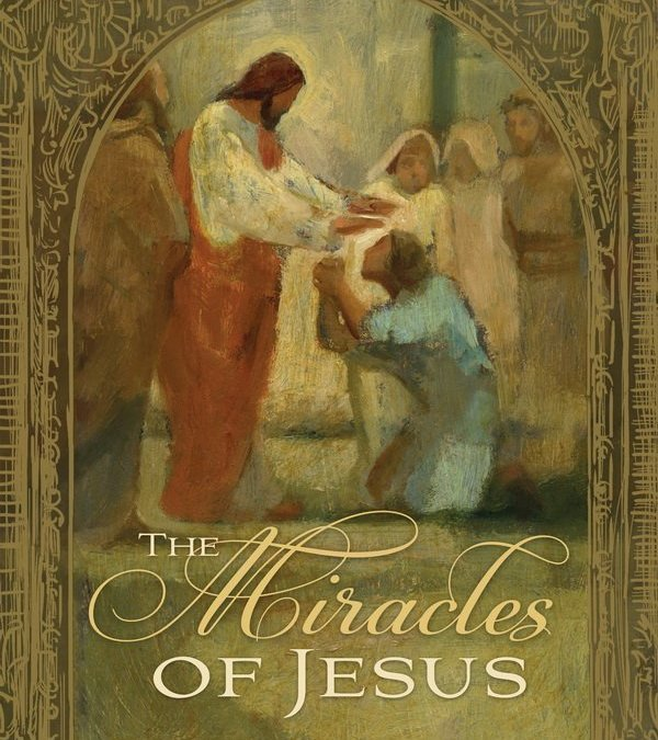 Studying the Miracles of Jesus—Book Review