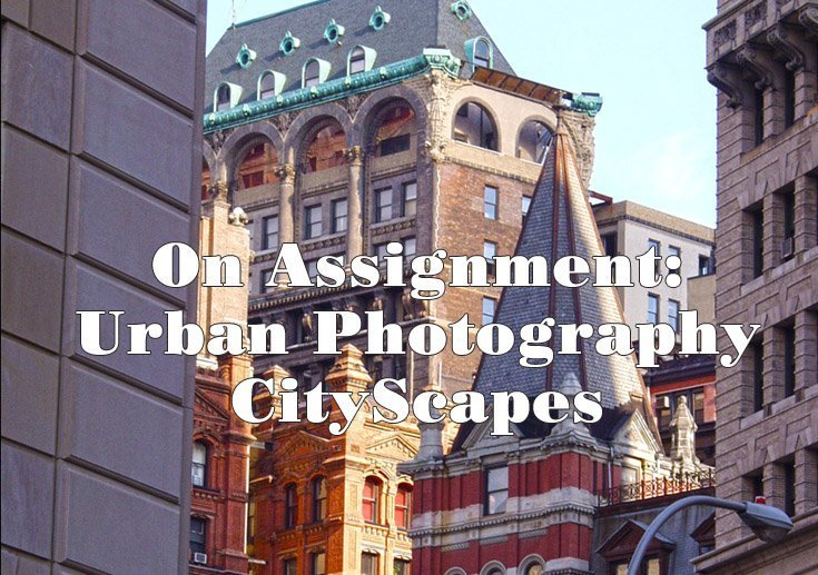 On Assignment Urban Photography CityScapes