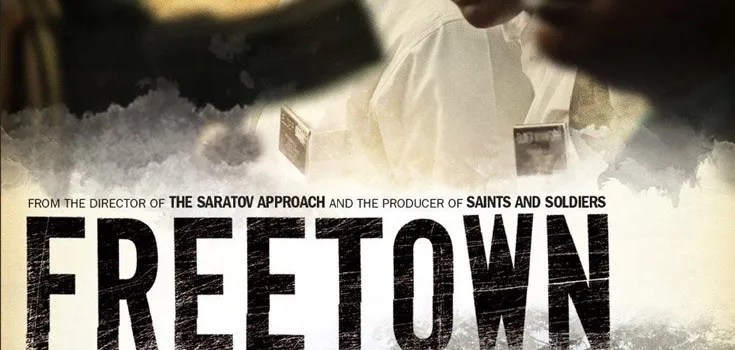 """""""Freetown"""" Movie A True Story of Survival–Review & Giveaway"""