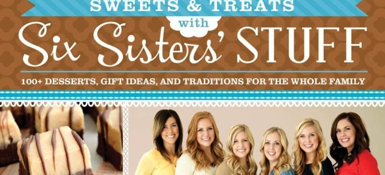 "Enjoy ""Sweets & Treats with Six Sisters' Stuff"""