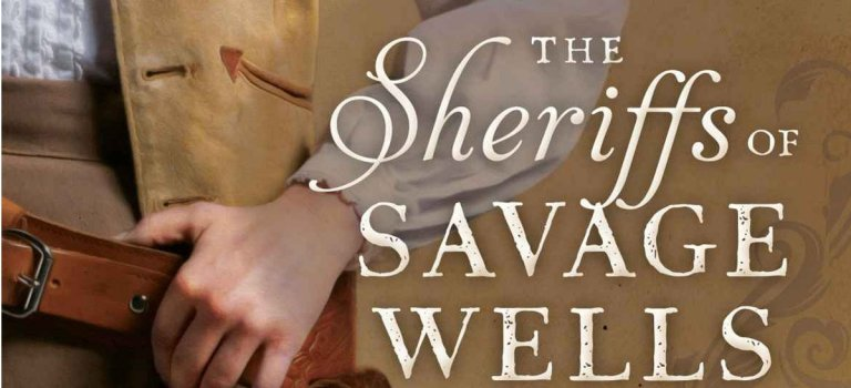 """Meet """"The Sheriffs of Savage Wells"""" – Book Review"""