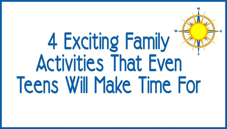 4 Exciting Family Activities That Even Teens Will Make Time For (2)