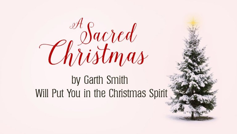 """""""A Sacred Christmas"""" Will Put You in the Christmas Spirit"""
